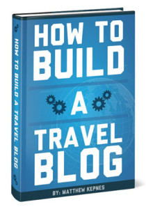 How to Build a Travel Blog - Nomadic Matt