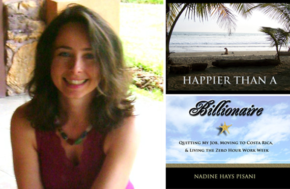 Nadine Hays Pisani - Happier than a Billionaire