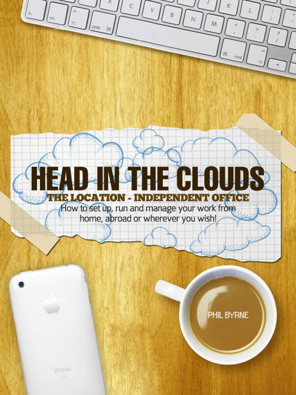 Head in the clouds ebook Interview with Location Independent Author and Entrepreneur Phil Byrne
