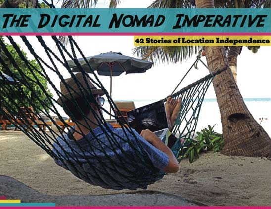 digital nomad imperative The Digital Nomad Imperative